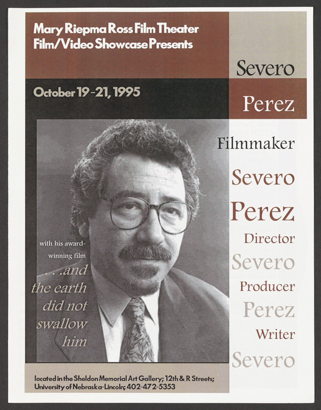 Announcement for a University of Nebraska screening of &quot;...and the earth did not swallow him.&quot; <br /><br /> Severo Perez Papers, Wittliff Collections, Texas State University.